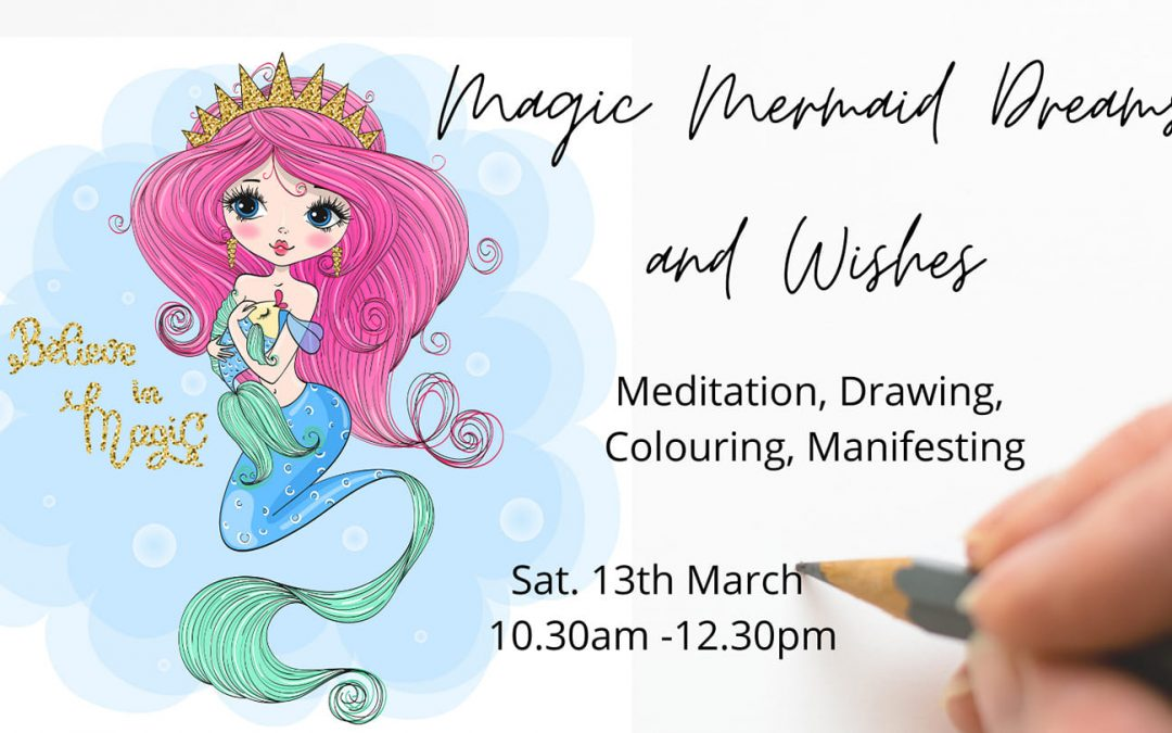 Magic Mermaid Dreams and Wishes